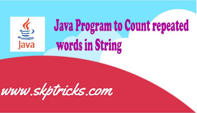 Java Program to Count repeated words in String