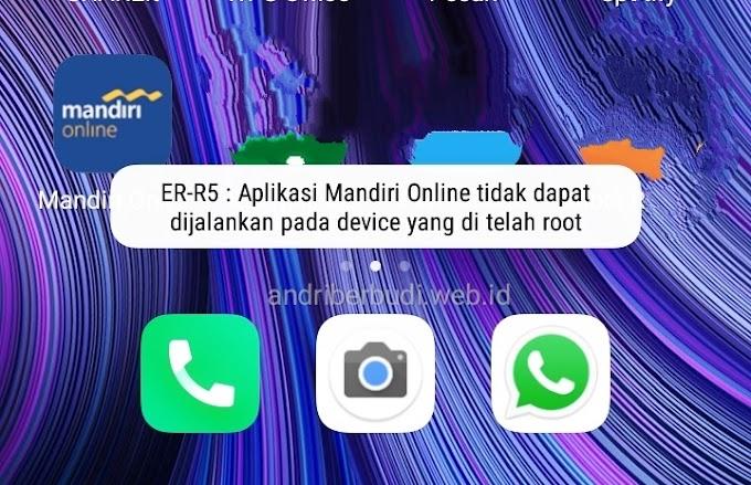 Cara Mengatasi Aplikasi Mandiri Online Tidak Bisa di Akses Pada Android yang Sudah Root