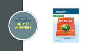 Sadlier Vocabulary Workshop Enriched Edition Level E Unit 13 Answers