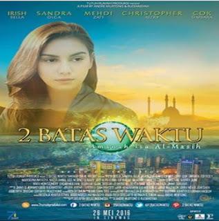 2 Batas Waktu: Amanah Isa Al-Masih (2016)