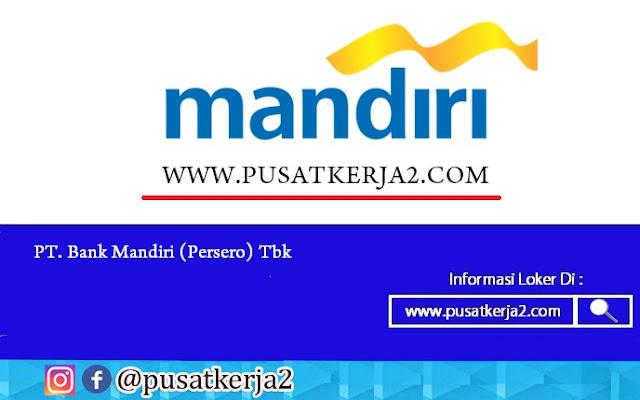 Lowongan Kerja BUMN PT Bank Mandiri (Persero) Tbk Maret 2020