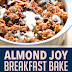 Almond Joy Breakfast Bake (Vegan, Gluten Free, Sugar Free)