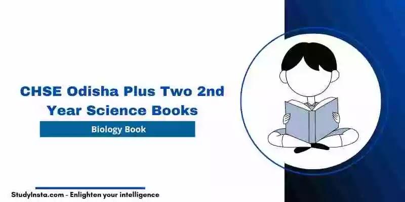 CHSE Odisha Biology Book PDF - Plus Two 2nd Year Science 2021