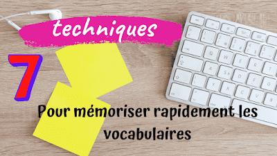 Découvrez dans cette vidéo 7 techniques efficaces pour mémoriser des vocabulaire et avancer dans votre apprentissage de la langue française .