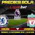 PREDIKSI CHELSEA VS LIVERPOOL 22 SEPTEMBER 2019