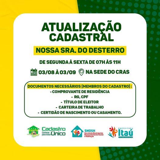 A Prefeitura de Itaú, por meio da Secretaria de Desenvolvimento Social e Habitação, convoca as famílias do Bairro da felicidade, para a atualização do Cadastro Único/Bolsa Família.