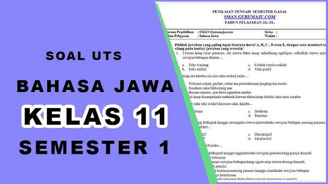 Soal UTS Bahasa Jawa Kelas 11 Semester 1 dan Kunci Jawaban