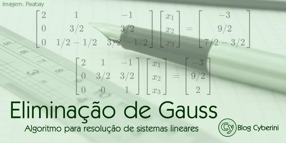 Algoritmo para Resolução de Sistemas Lineares via Eliminação de Gauss