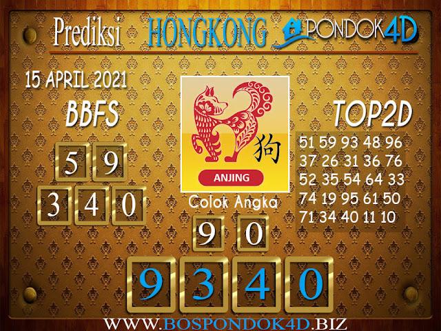 Prediksi Togel HONGKONG PONDOK4D 15 APRIL 2021