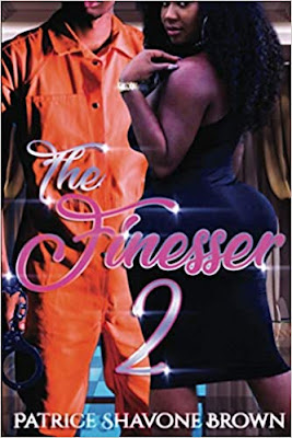 The Finesser 2 by Patrice Shavone Brown