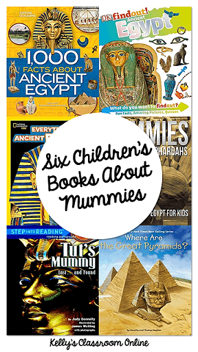 Six children's books about Egyptian mummies. Nonfiction. Second to fifth grade. Facts about mummies, pyramids, ancient Egypt. #kellysclassroomonline