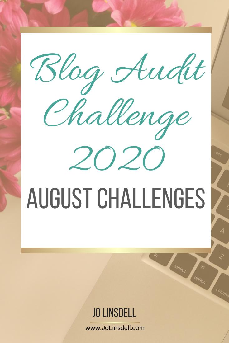 Blog Audit Challenge 2020: August Challenges #BlogAuditChallenge2020 @JoLinsdell