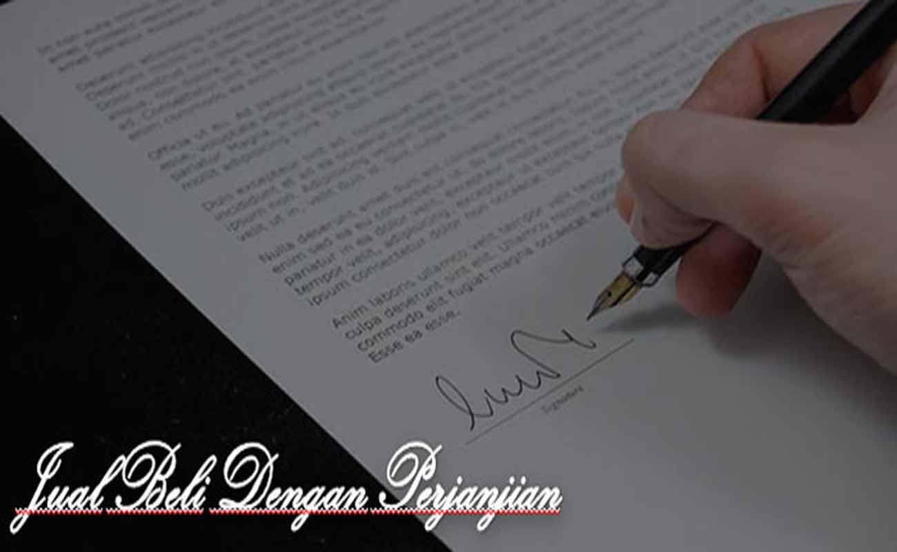 Hukum Jual Beli Dengan Perjanjian