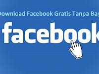 2 Cara Download Facebook Gratis Seluler dan Lite Terbaru 2018