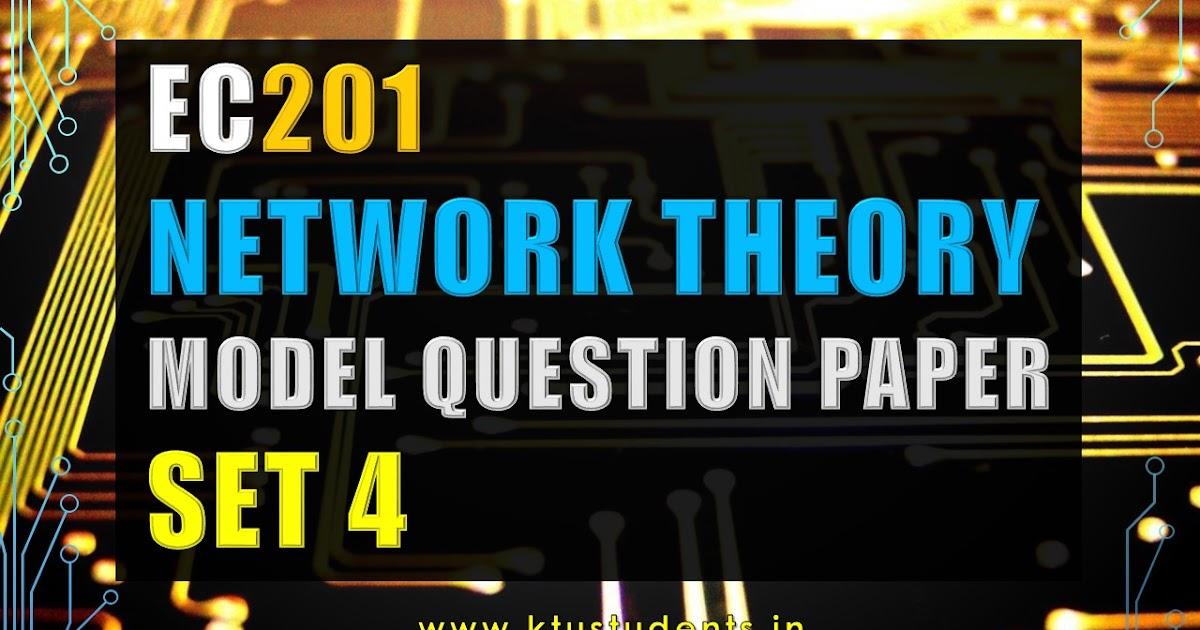 Ktu Network Theory Ec201 Model Question Paper Set 4 Ktu