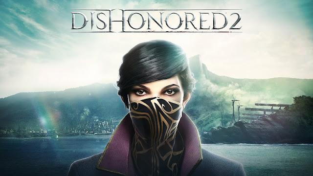Dishonored 2 تحميل مجانا مع جميع الاضافات