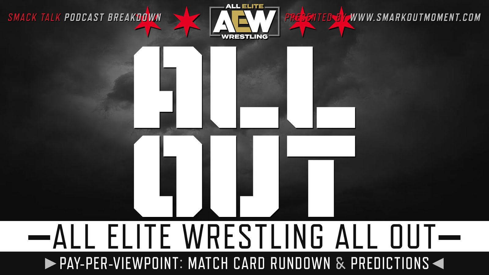 AEW All Out 2020 spoilers podcast