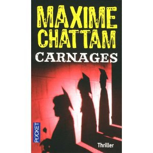 Maxime Chattam Carnages