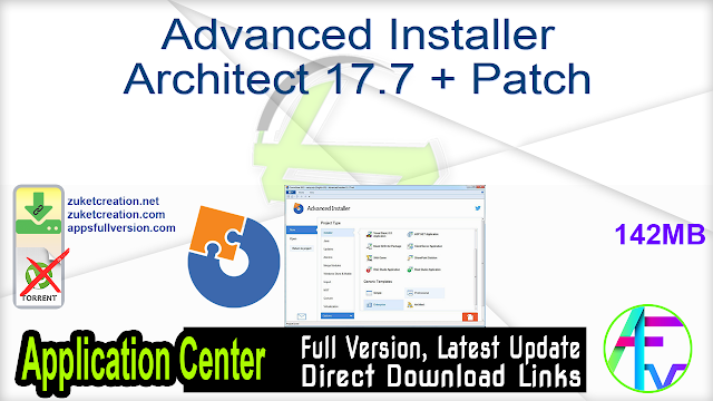 Advanced Installer Architect 17.7 + Patch