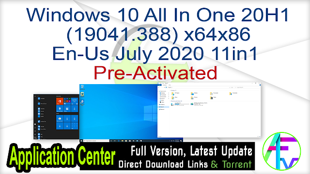 Windows 10 All In One 20H1 (19041.388) x64x86 En-Us July 2020 11in1 Pre-Activated