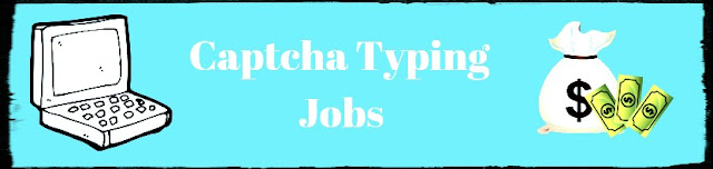 Top 5 Captcha Filling Online Jobs 2019 Daily Paypal payment