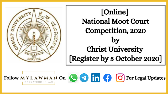 [Online] National Moot Court Competition, 2020 by Christ University [Register by 5 October 2020]