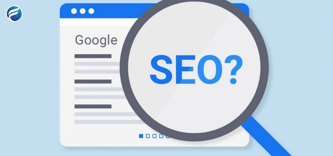 What is SEO? Understanding SEO and How to Use It