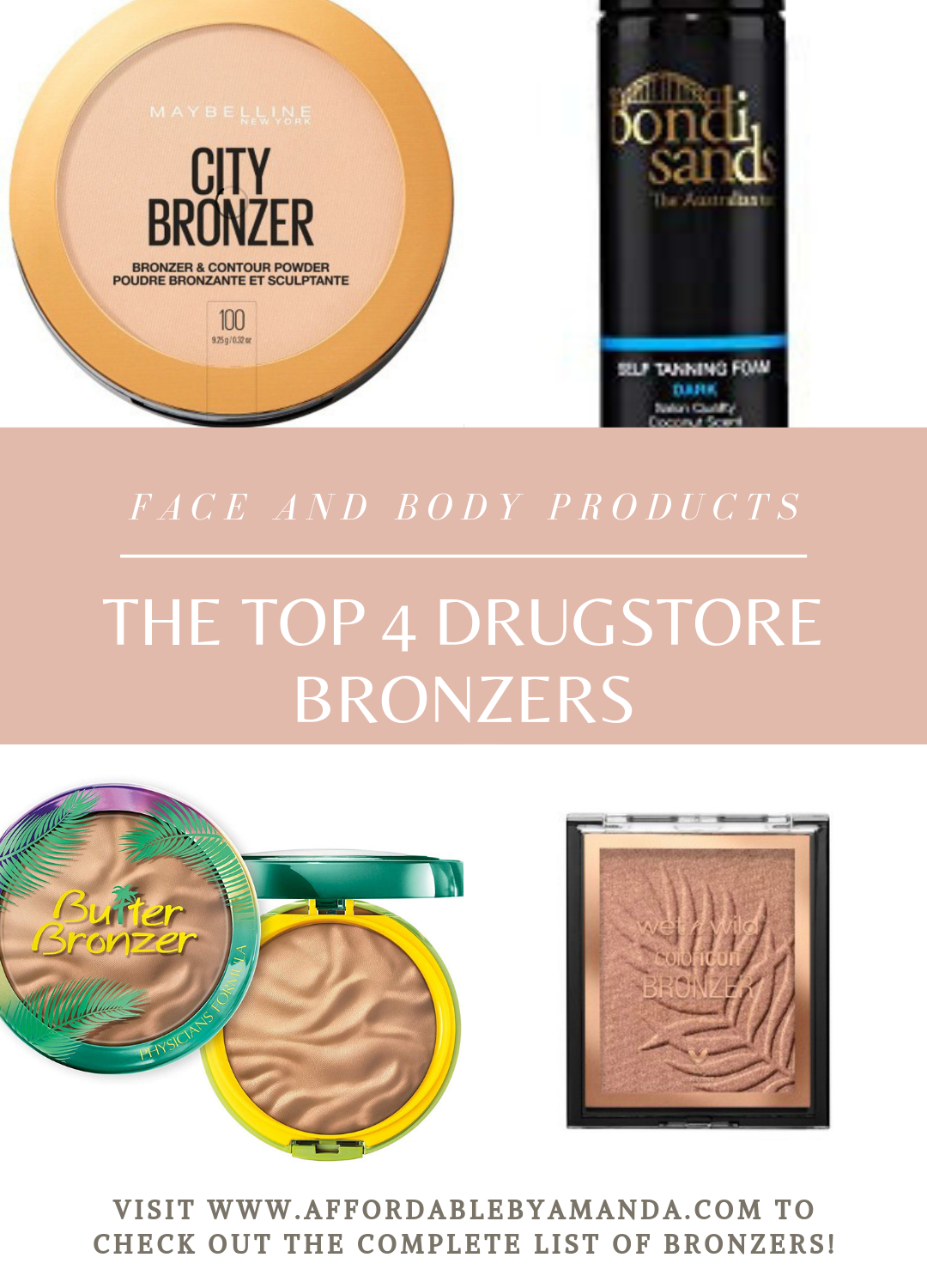 Top 4 Drugstore Face and Body Bronzers For Pale Skin. Affordable by Amanda Tampa Blogger shares her top favorite drugstore bronzers.