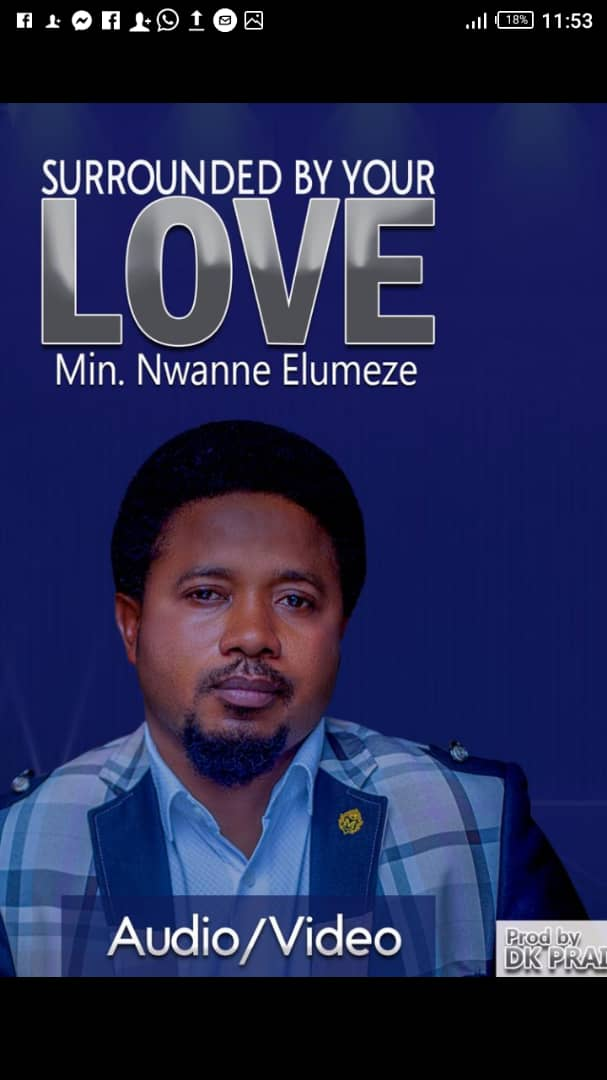 Download Gospel music: sorounded by your love by Min, Nwanne Elumeze