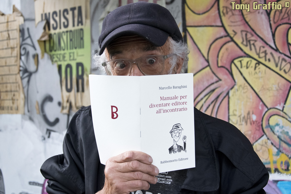 Marcello Baraghini, 74 anni, Editore all'incontrario.
