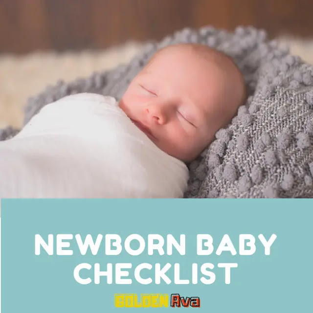 Newborn Baby Checklist at Your Fingertips