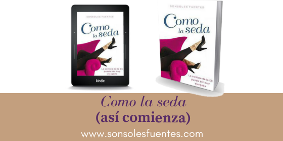 Aquí puedes echar un vistazo a la novela Como la seda, de Sonsoles Fuentes