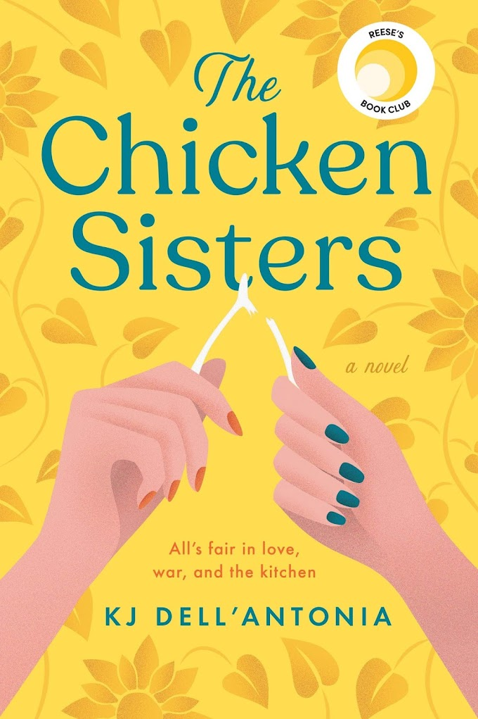 The Chicken Sisters by KJ Dell'Antonia 2020