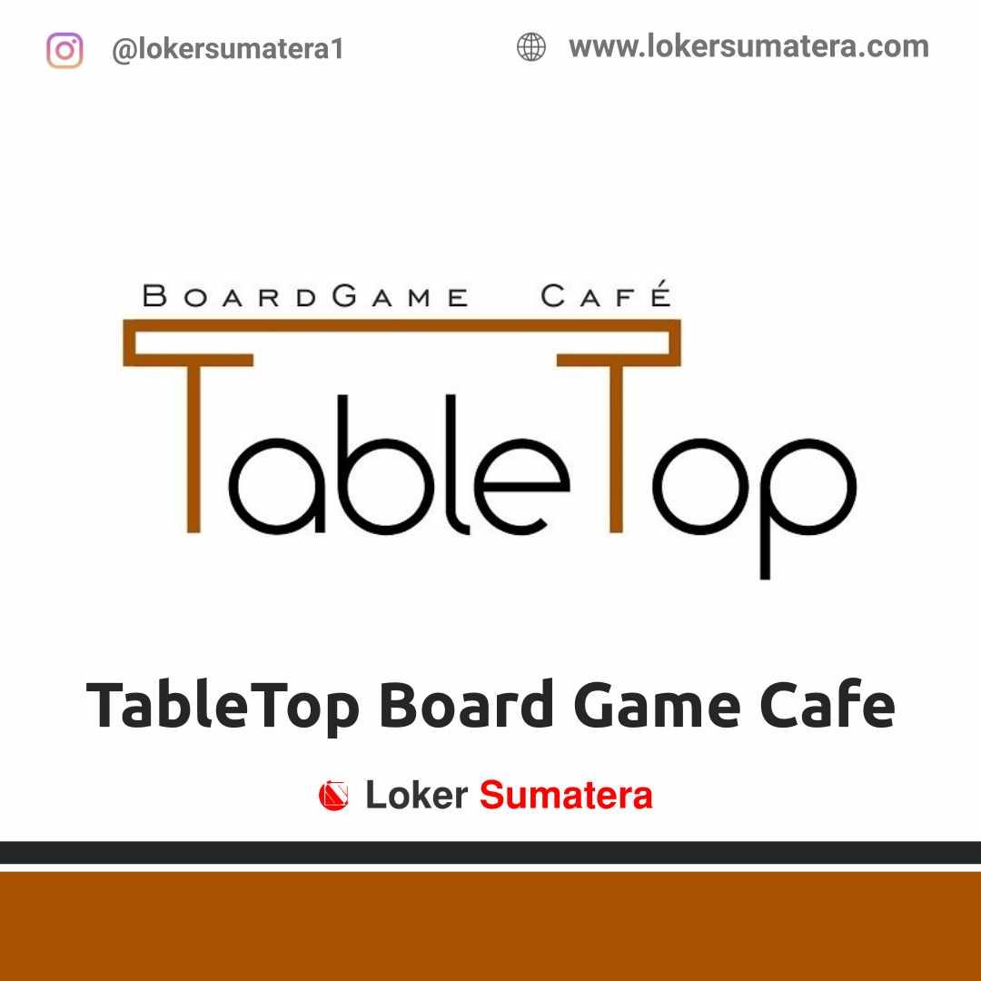 Lowongan Kerja Medan: Tabletop Board Game Cafe Mei 2021