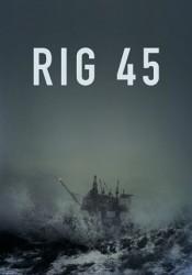 Rig 45 Temporada 1