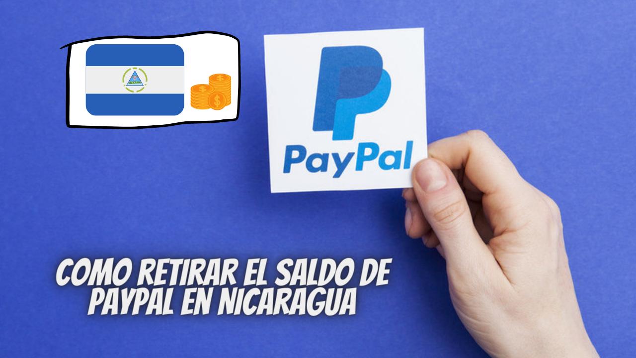Como retirar el saldo de PayPal en Nicaragua