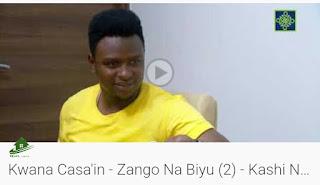 Kwana Casa'in - Zango na biyu Kashi Na Biyar