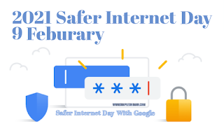 Safer Internet Day 9 Feburary 2021 with Google