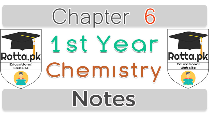 1st year Chemistry Notes chapter 6