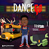 MUSIC: Trayson - Dance Go (Prod. By KT Sounds)