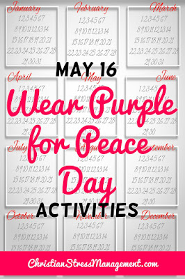 May 16 Wear Purple for Peace Day Activities