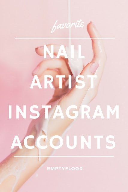 My favorite nail artists on instagram