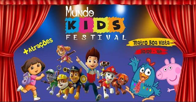 Mundo Kids Festival no Teatro Boa Vista