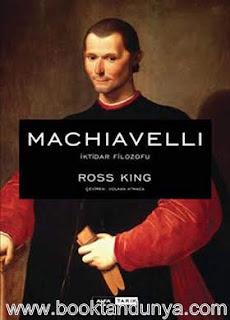 Ross King - Machiavelli - İktidar Filozofu