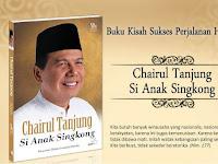 """Kisah Sukses Inspiratif  """"Cahirul Tanjung SI Anak Singkong"""" - Salah Satu Orang Terkaya Di Indonesia"""