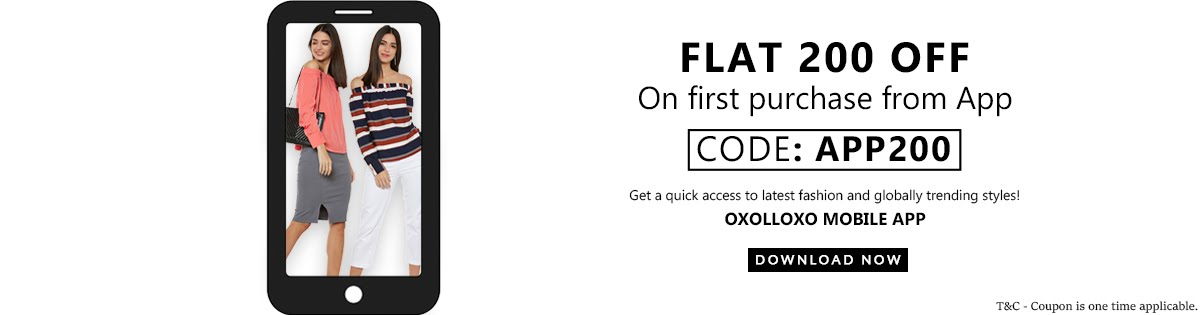 It's Flat 200 off on first purchase from oxolloxo App! Download Now! Use code: APP200!