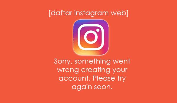 cara mendaftar instagram lewat pc