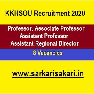 KKHSOU Recruitment 2020 - Assistant Regional Director/ Professor/ Associate Professor/ Assistant Professor