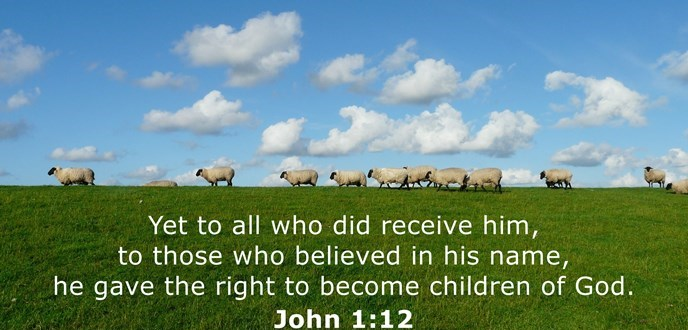 Yet to all who did receive him, to those who believed in his name, he gave the right to become children of God.