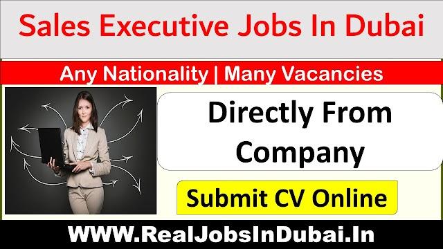 Sales Executive Jobs In Dubai - UAE 2020